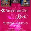 American Girl Live March 5 at NPAC