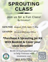 Roots of Wellness Sprouting Class August 15