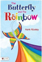 The Butterfly and the Rainbow book