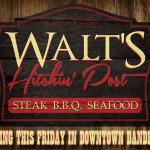 Walts Opening Friday