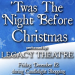Twas The Night Before Christmas Legacy Theatre Ad