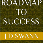 Road Map To Success JD Swann 03212015