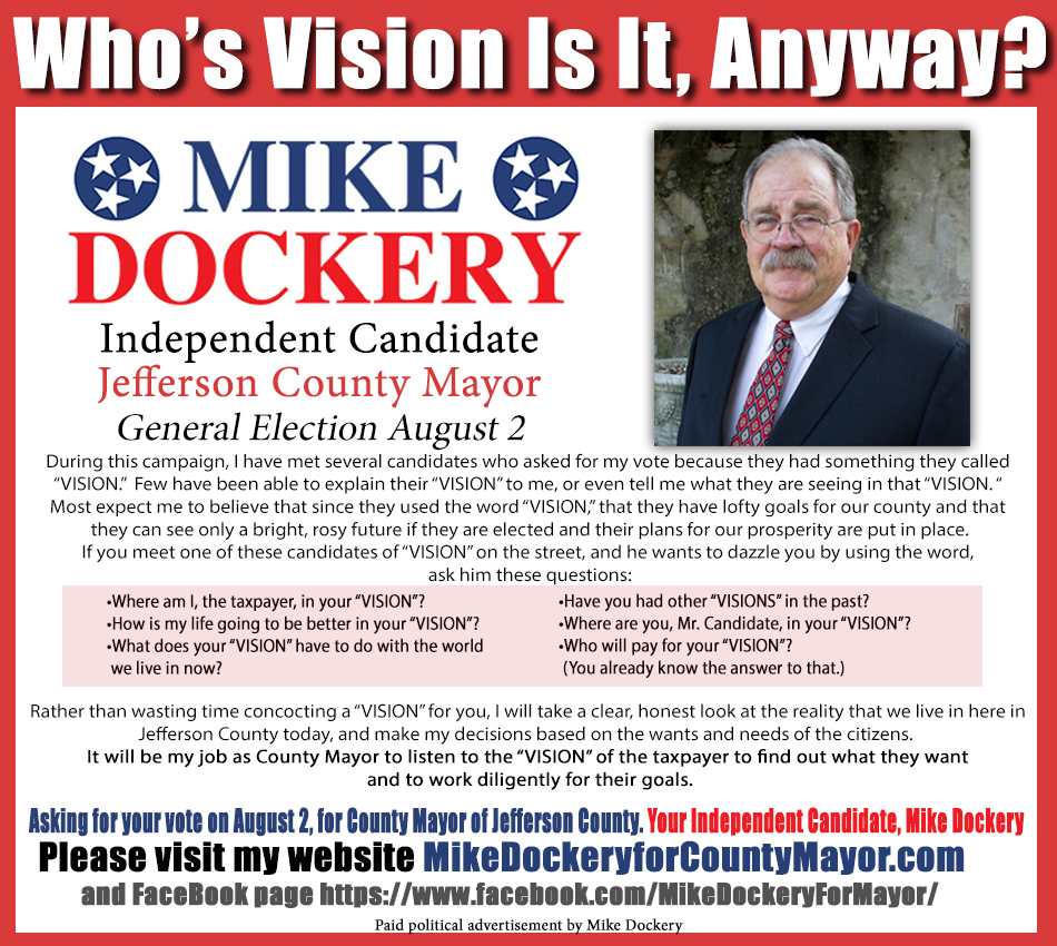 Mike Dockery for County Mayor Goals Ad 062018 Vision